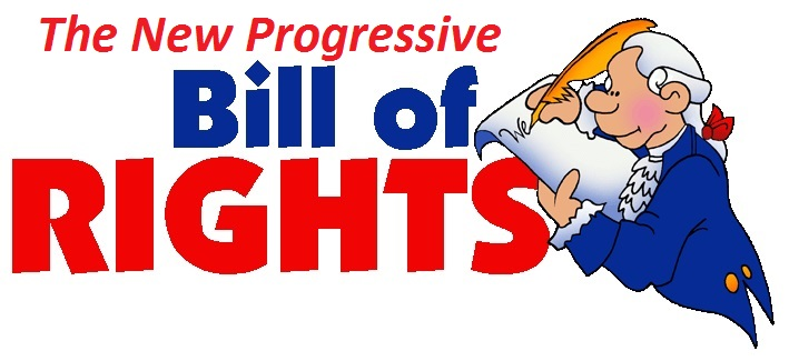 The New Progressive Bill of Rights