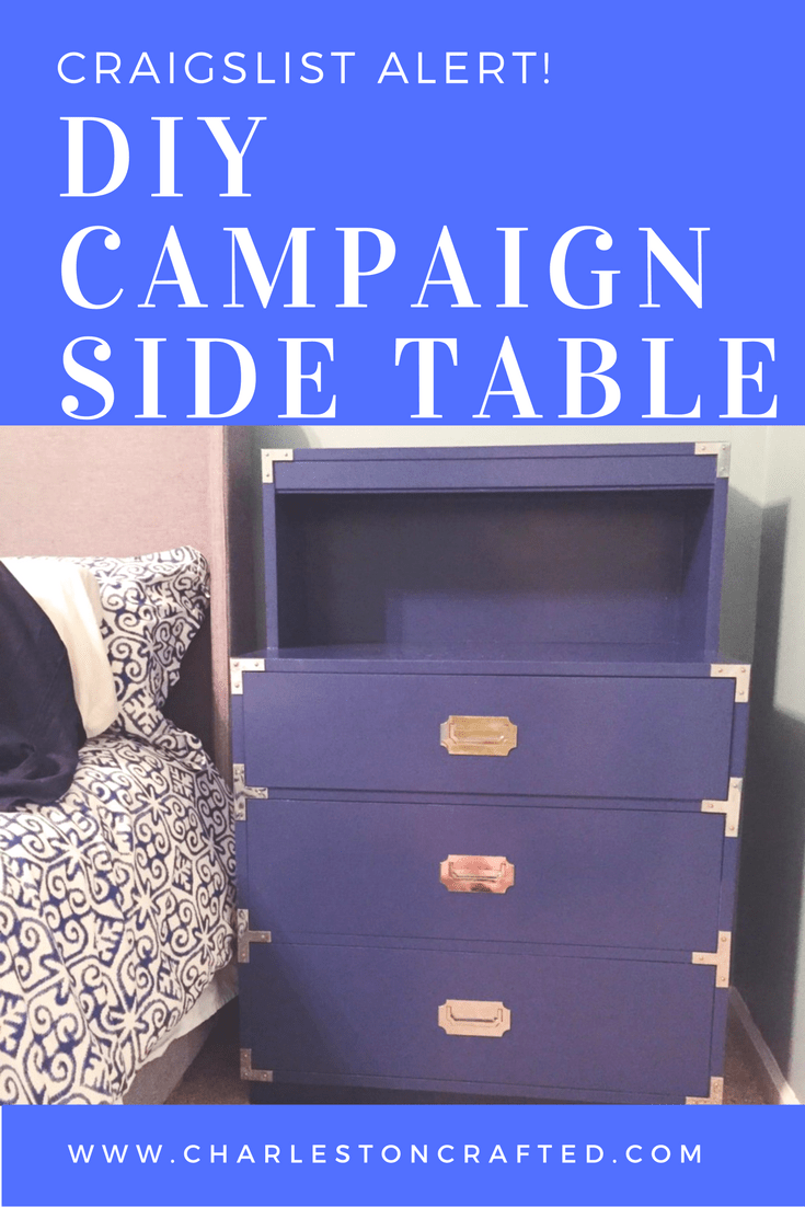 A Campaign Dresser And Side Table Makeover Charleston