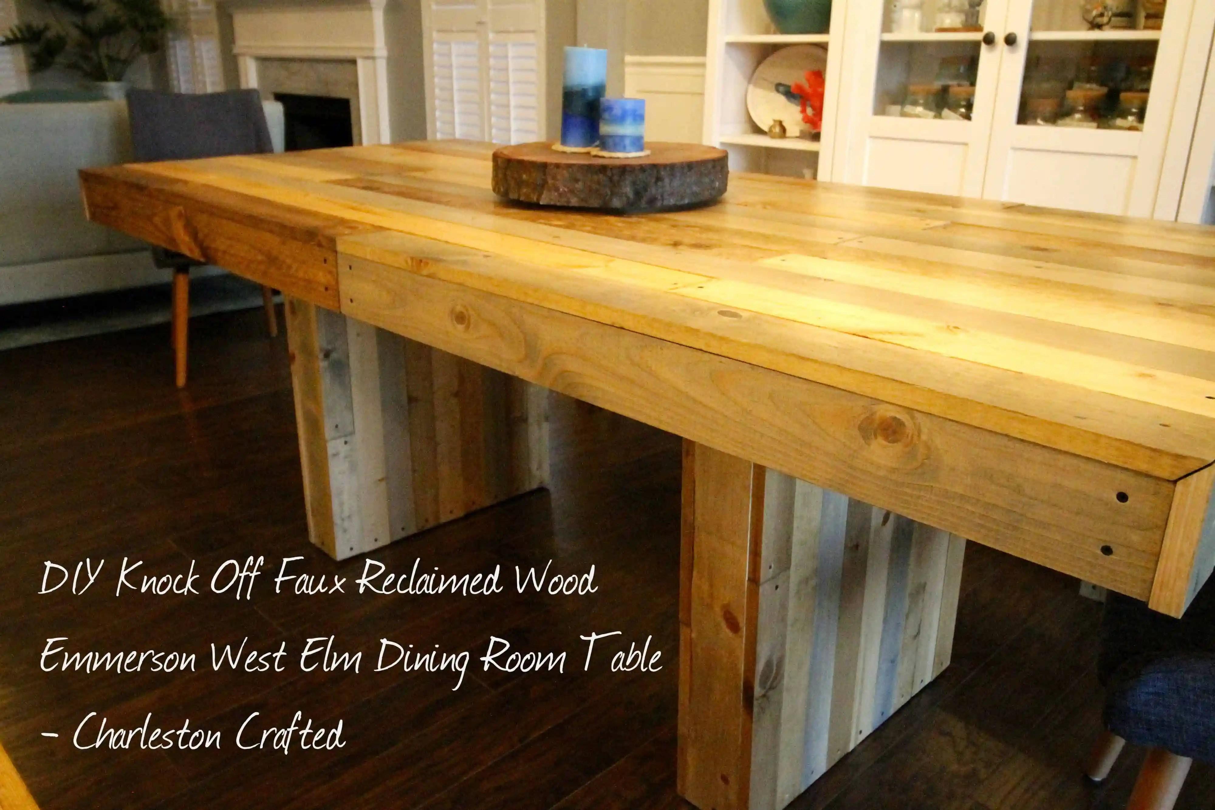DIY Knock Off Faux Reclaimed Wood Emmerson West Elm Dining Room - Good wood furniture charleston sc