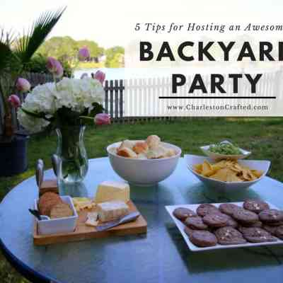 5 Tips for Hosting an Awesome Backyard Party (like Sean's 30th Birthday Party)