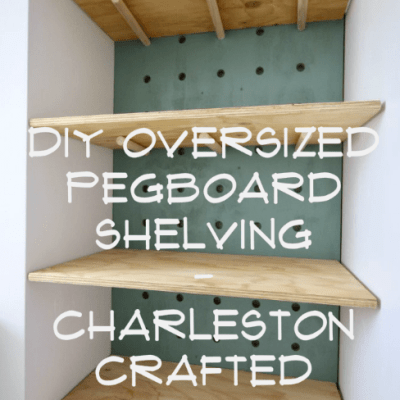 ORC: DIY Oversized Pegboard Shelving