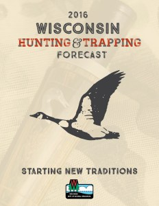 2016 Wisconsin Hunting and Trapping Forecast
