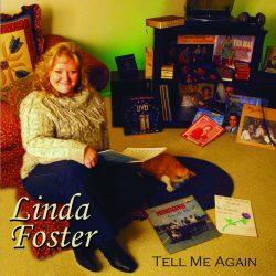 Tell Me Again - Linda Foster <br> $15