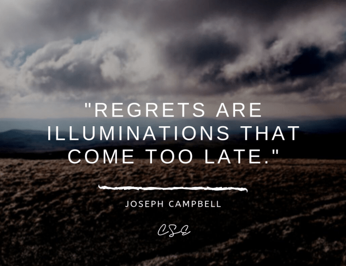 Music, Quotes & Coffee - picture of a quote by Joseph Campbell about regret