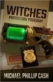 Witches Protection Program, Michael Phillip Cash