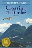 Crossing the Border by Ksenia Rychtycka Cover Photo