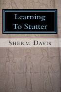 Learning to Stutter, Davis