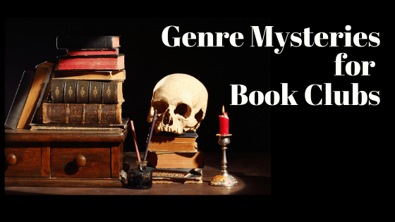 Recommended Genre Mysteries for Book Clubs