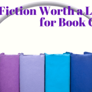 Fiction worth a Listen for Book Clubs