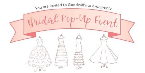 Pop Wedding Dress.Goodwill S Bridal Pop Up Event Bridal Gowns Starting At 25