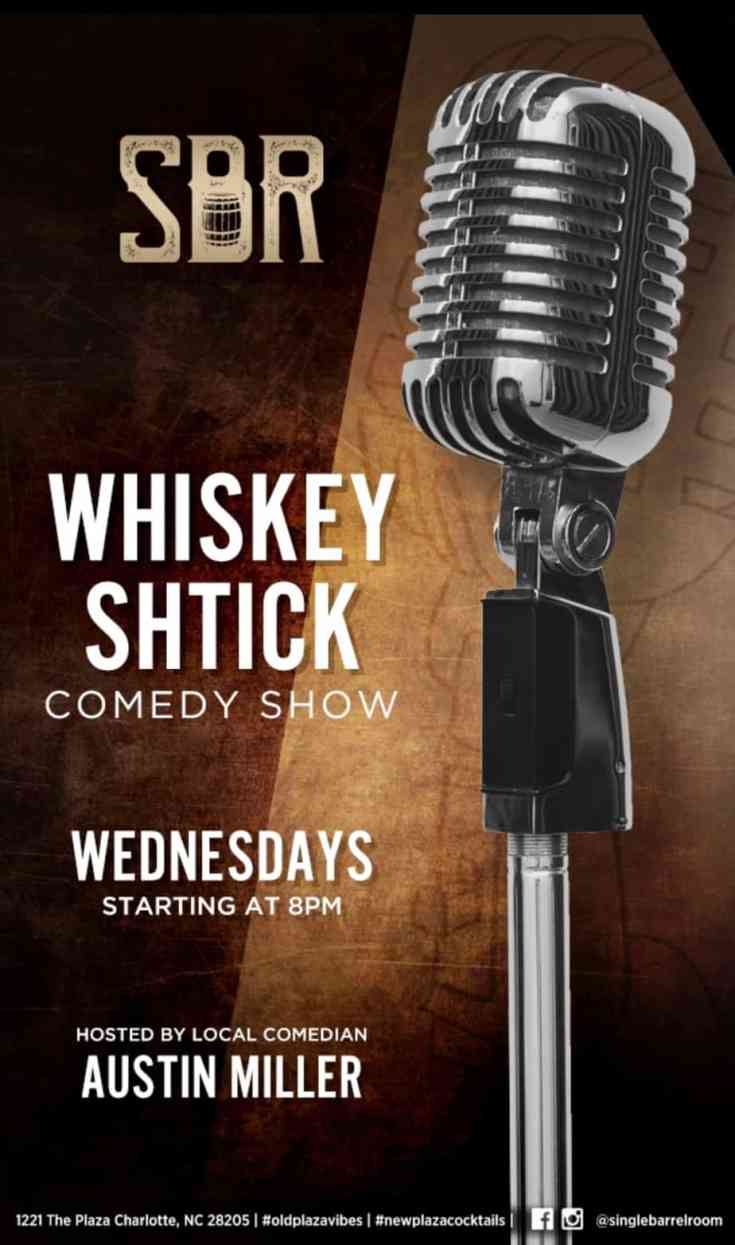 Whiskey Shtick Comedy Show--free weekly comedy show