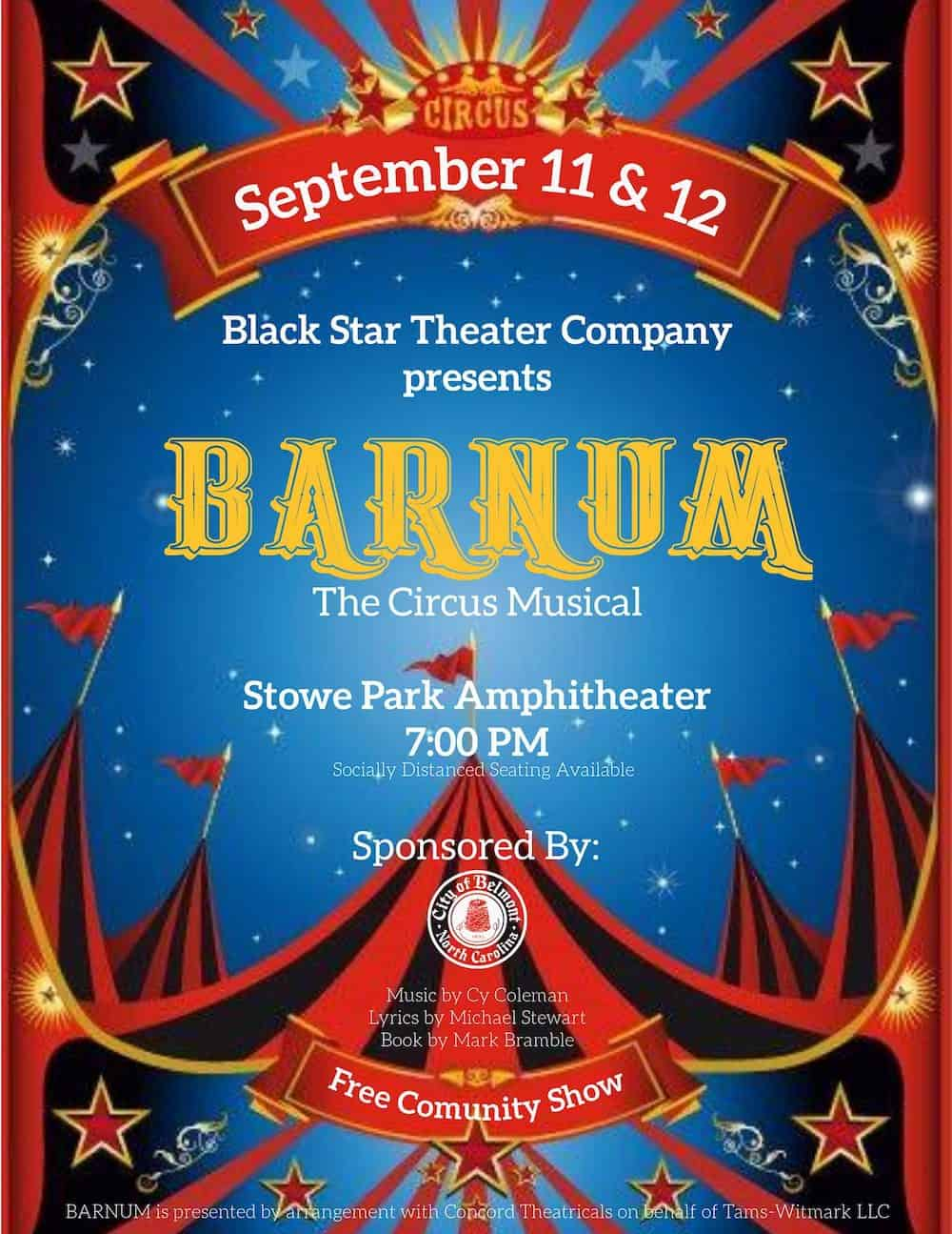Free Show In Belmont S Stowe Park Black Star Theater Company S Barnum The Circus Musical Charlotte On The Cheap