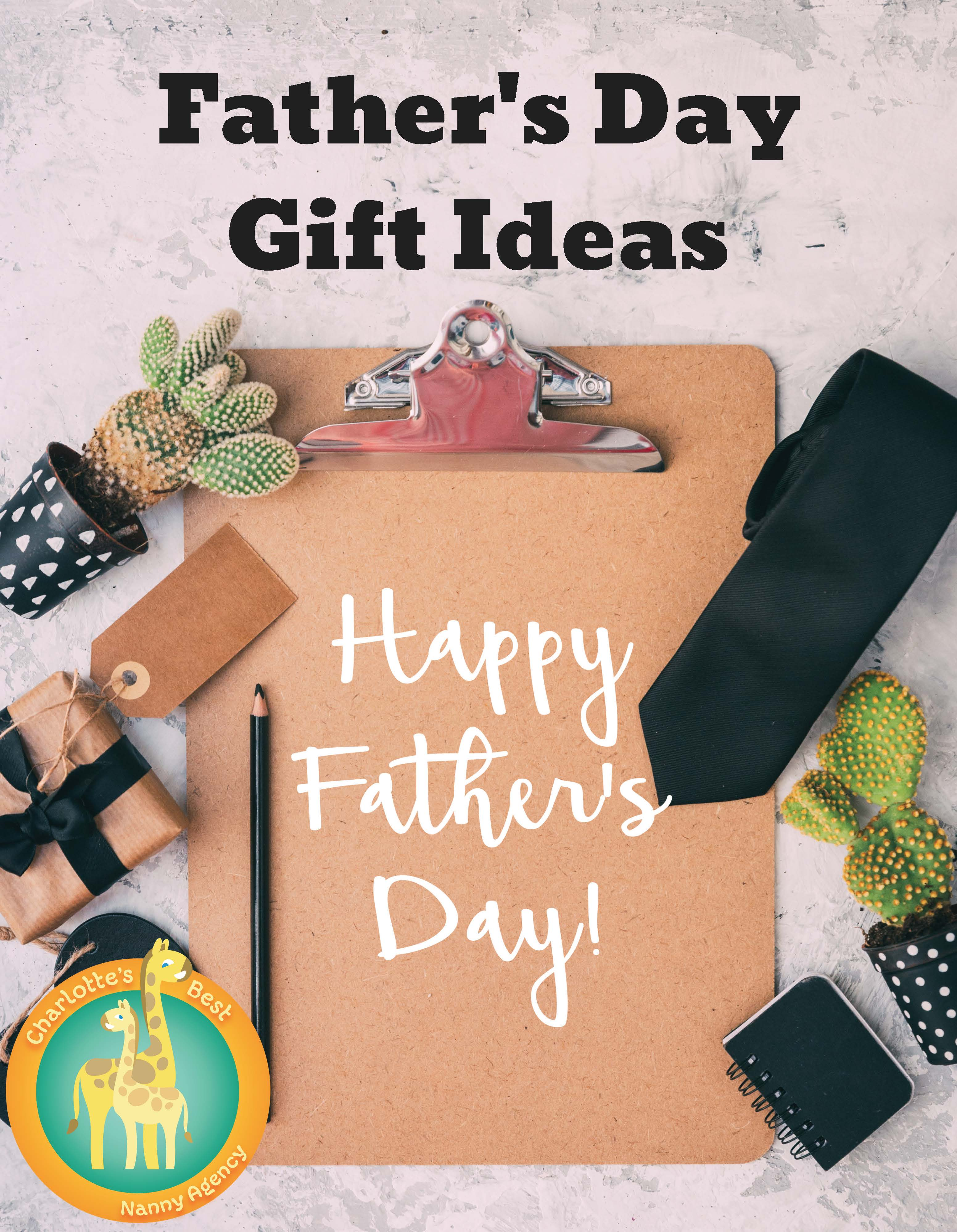father s day gift ideas charlotte s best nanny agency
