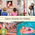 Indoor Activities For Children