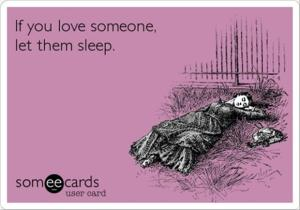 if-you-love-someone-let-then-sleep-funny-quotes
