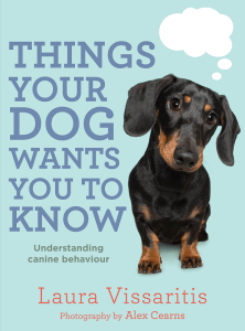 dog training guide - Things Your Dog Wants You To Know cover image