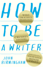 Book Cover - Shows the words 'How To Be A Writer'