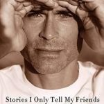 Photo of actor Rob Lowe on cover of his autobiography Stories I Only Tell My Friends