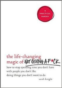 White cover with title lettering - Magic of Not Giving A F*ck