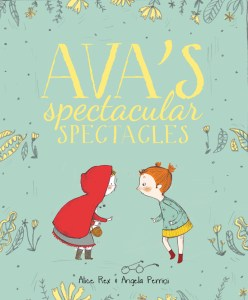 Ava's Spectacular Spectacles cover image