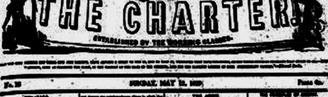 OUR HISTORY | Chartist dedicates new webpage to our radical history