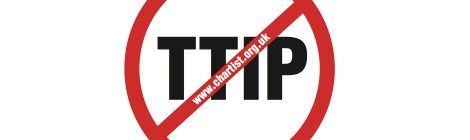 NO #TTIP - Chartist opens TTIP debate and exchange e-portal