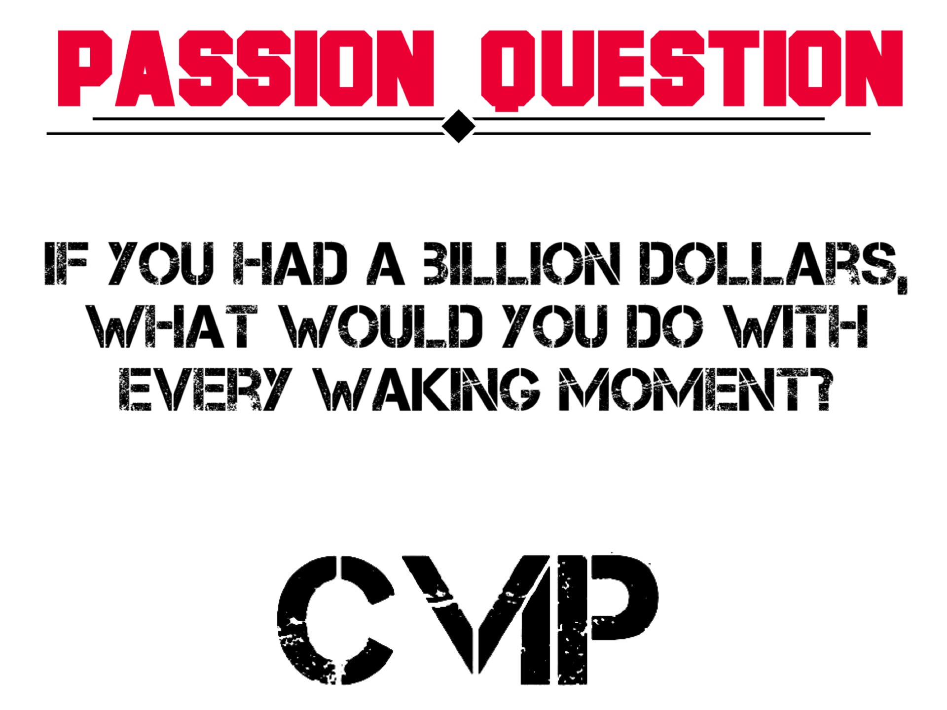 Passion Interview Questions & Answers: