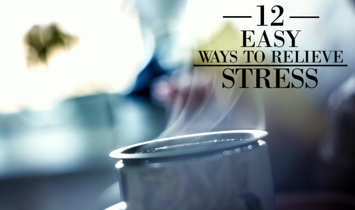 12-Easy-Ways-to-Relieve-Stress-blog-picture
