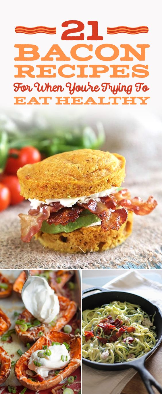 21 Healthyish Recipes for People Who Can't Live Without Bacon