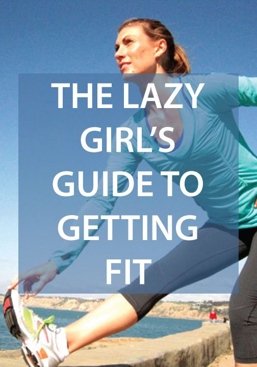the lazy girl's guide to getting in shape