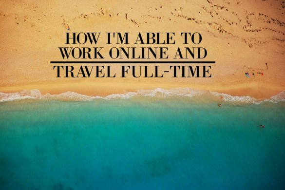 how-to-work-online-and-travel-full-time