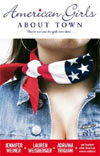 American Girls About Town Lauren Weisberger