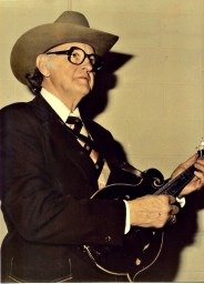 "Bill Monroe, deemed the ""father of Bluegrass."""