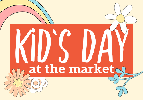 Kid's Day at the Market