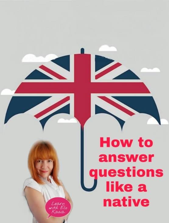 How to answer questions like a native English speaker
