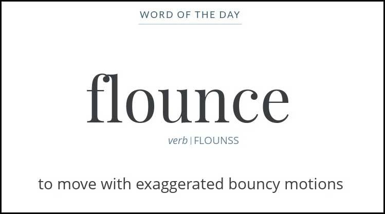 Learn Flounce Meaning Etymology Synonyms and Usage Chatsifieds