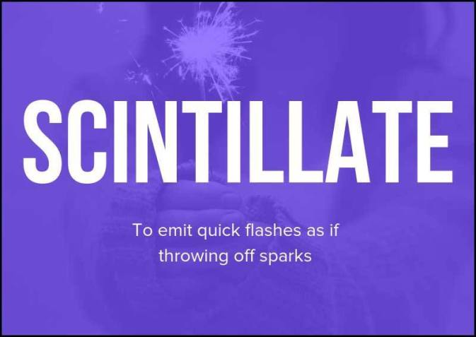 Wordipedia Learn SCINTILLATE Meaning Definition Etymology Synonyms