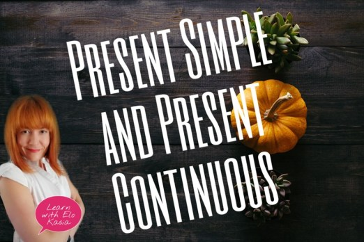 What is the difference between Present Simple and Present Continuous Continuous? Chatsifieds