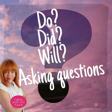 Asking questions with do did and will Chatsifieds
