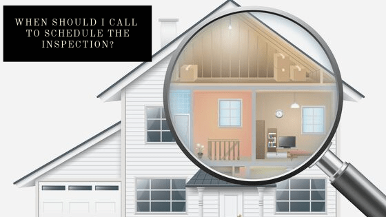 When Should I Call To Schedule The Inspection? | Chattanooga Home Inspector