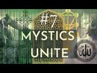 """The Rebelcast#7 """"Mystics Unite"""" With Hassan Ismail 
