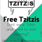 Project tzitzis.. free for people who want to start the mitzvah