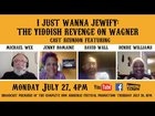 "JewifyChatwithCast: Michael Wex, David Wall, Denise WiIliams and Jenny Romaine join Ashkenaz Artistic Director Eric Stein for a chat about the world premiere production of ""I Just Wanna Jewify: The Yiddish Revenge on Wagner"" at the 1999 Ashkenaz Festival (rebroadcast)"