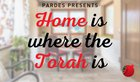 New Podcast: Home is Where the Torah is (from Pardes)