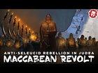 Maccabean Revolt - Anti-Hellenic Rebellion in Judea DOCUMENTARY