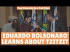 Eduardo Bolsonaro Learns about Tzitzit