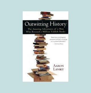 [Book] Outwitting History: The Amazing Adventures of a Man Who Rescued a Million Yiddish Books