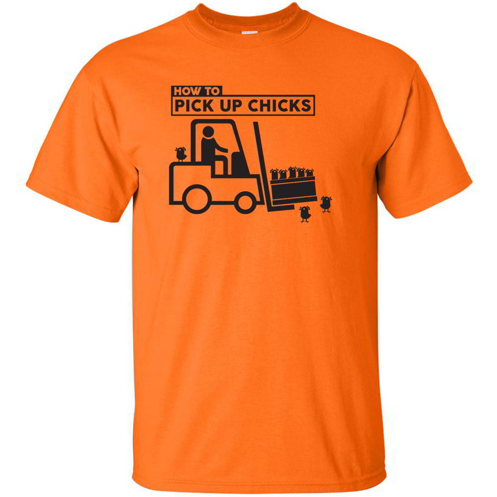 How To Pick Up Chicks Funny Forklift Graphic T Shirt EBay