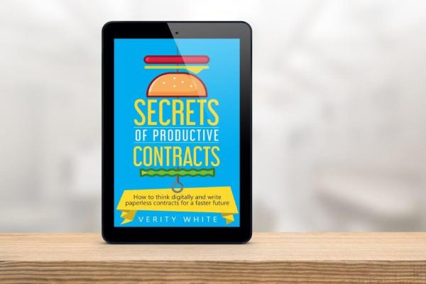 Black stand up tablet Secrets of Productive Contracts How to think digitally and write paperless contracts for a faster future by Verity White Checklist Legal