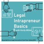 e12 SPECIAL Live From Legal Innovation Tech Fest Verity White Legal Intrapreneur Basics